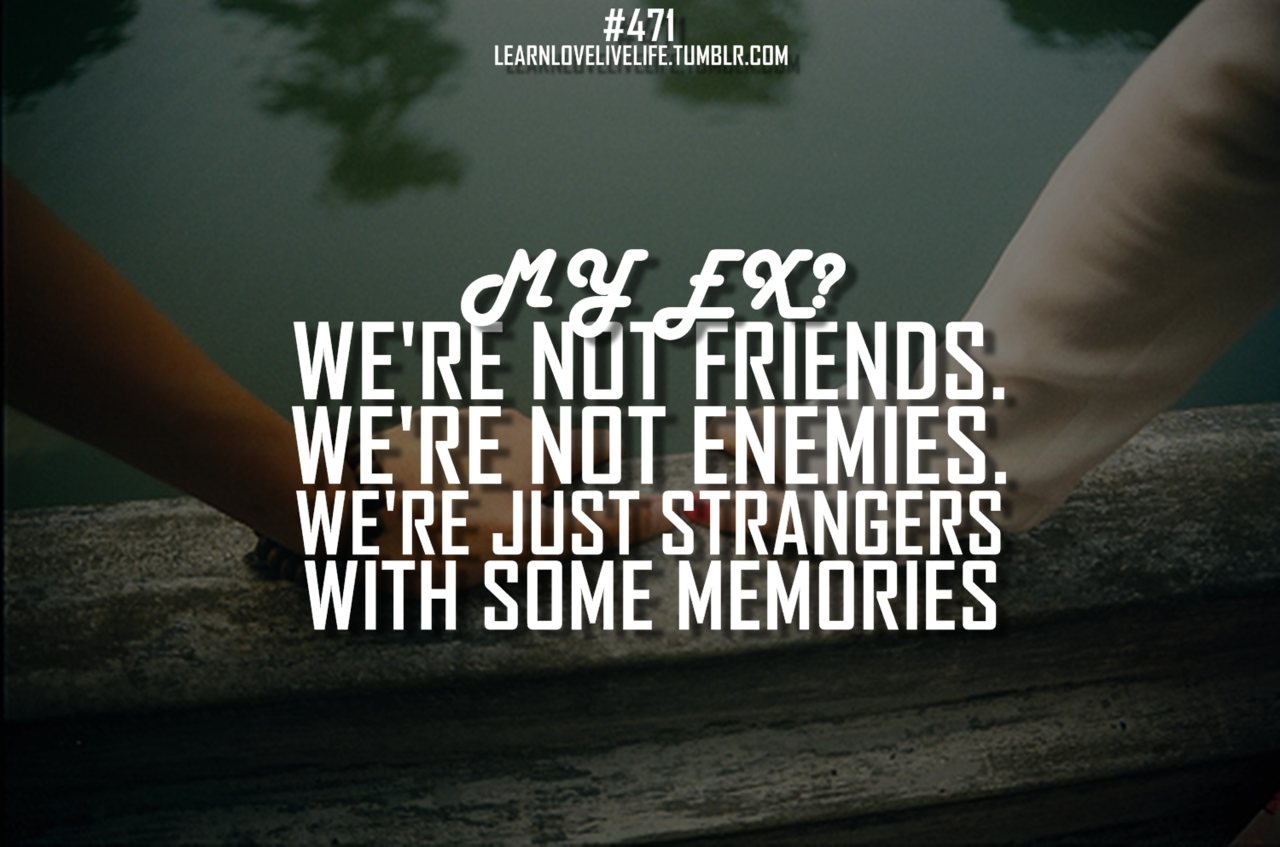 ex friendship quotes friendship quotes